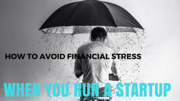 HOW TO AVOID FINANCIAL STRESS FOR STARTUPS