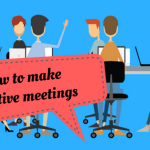 Are your Meetings Useless? How to Make your Meetings Most Effective
