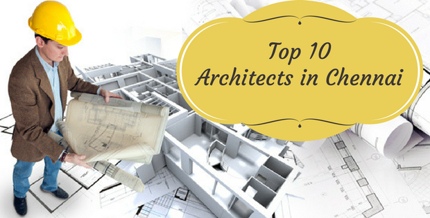 Top 10 architects in chennai best architects in chennai for Best architects today