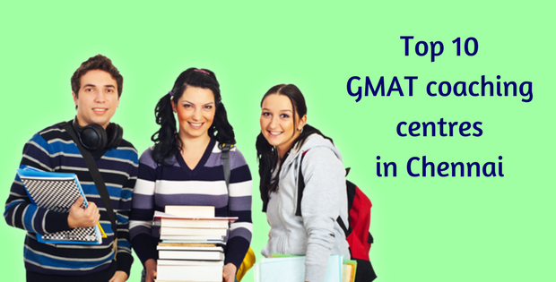 Top 10 GMAT coaching centres in Chennai