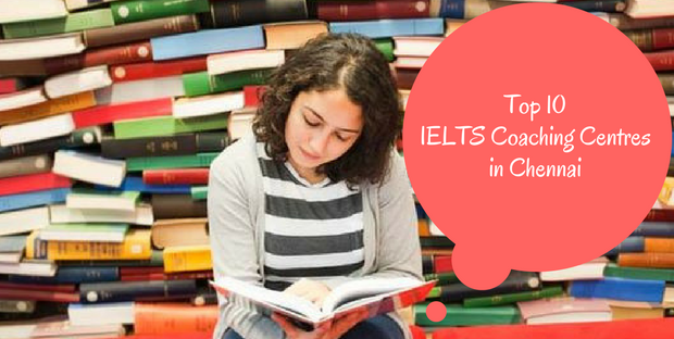 Top 10 IELTS Coaching Centres in Chennai