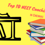 Top 10 NEET Coaching Centres in Chennai