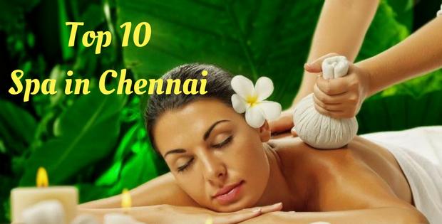 Top 10 Spa in Chennai
