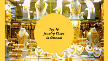 Top 10 Jewelry Shops in Chennai