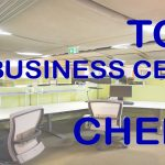 Top 10 Business Centers in Chennai