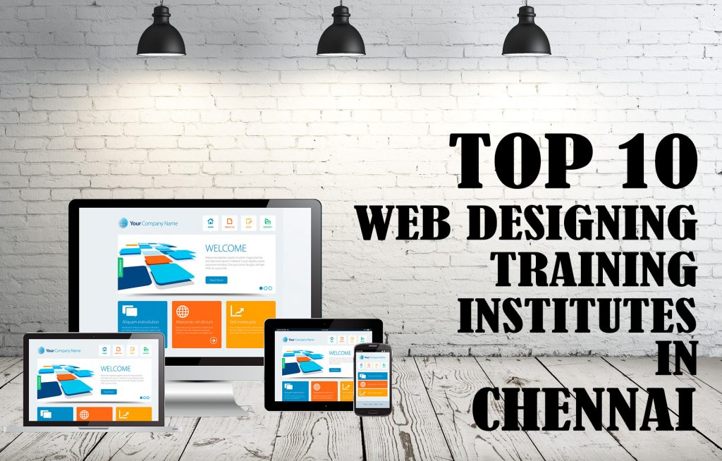 Top 10 Web Designing Training Institutes In Chennai