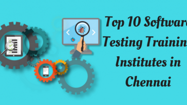 Top 10 Software Testing Training Institutes in Chennai