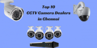 Top 10 CCTV Camera Dealers in Chennai