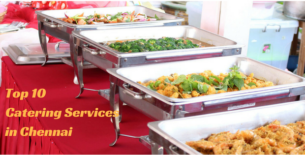 Top 10 catering services in chennai best catering for Best catering services