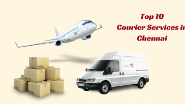 Top 10 Courier Services in Chennai