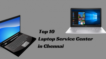 Top 10 Laptop Service Center in Chennai