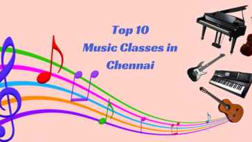 Top 10 Music Classes in Chennai