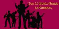 Top 10 Music Bands in Chennai