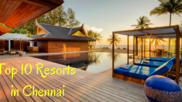 Top 10 Resorts in Chennai