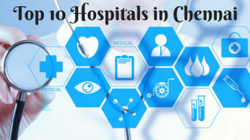 Top 10 Hospitals in Chennai
