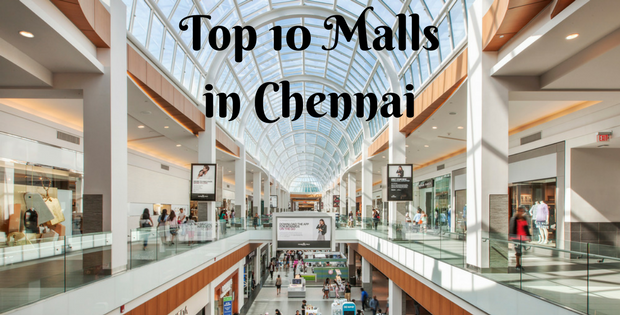 Top 10 Malls in Chennai