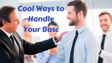 Cool Ways to Handle Your Boss